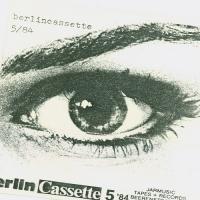 VA-Berlin Cassette 5. 84
