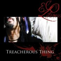Ego Likeness-Treacherous Thing