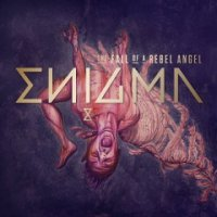 Enigma - The Fall of a Rebel Angel mp3
