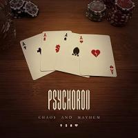 Psychoroll - Chaos And Mayhem mp3