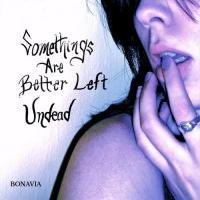 Bonavia-Somethings Are Better Left Undead