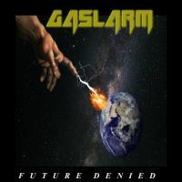 Gaslarm - Future Denied mp3