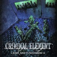 Criminal Element-Crime And Punishment Pt.2