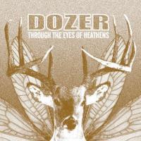 Dozer-Through The Eyes Of Heathens (US press)