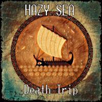 Hazy Sea-Death Trip