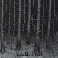 Planet Mastergod-There Are Snakes In These Woods