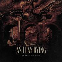 As I Lay Dying - Shaped By Fire mp3