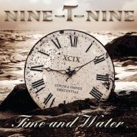 Nine-T-Nine - Time And Water mp3