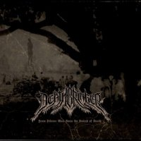 Deathbringer-From Silence Was Born The Sound Of Death