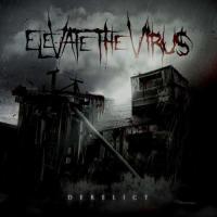 Elevate the Virus-Derelict