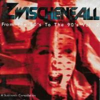 VA-Zwischenfall - From The 80\'s To The 90\'s Vol. 2