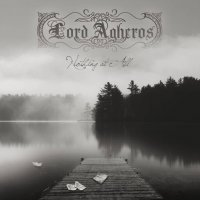 Lord Agheros-Nothing At All