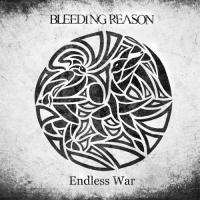 Bleeding Reason-Endless War