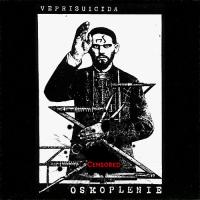 Veprisuicida-Oskoplenie (Re-release 2020)