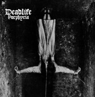 Deadlife-Porphyria