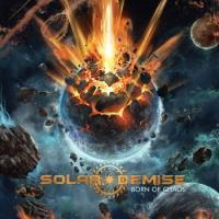 Solar Demise-Born of Chaos