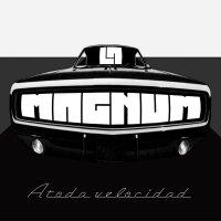 La Magnum-A Toda Velocidad