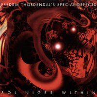 Fredrik Thordendal's Special Defects-Sol Niger Within (2010 Remastered)