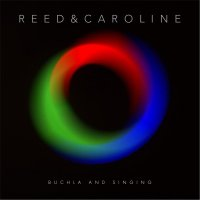 Reed & Caroline-Buchla And Singing