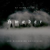 Hwæder-Of Murk Skies And Withering Mountains