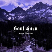 Soul Burn-North Paganism