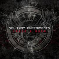 Solitary Experiments-Crash & Burn