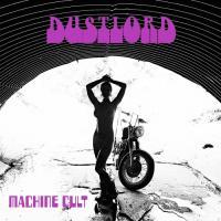 Dust Lord-Machine Cult