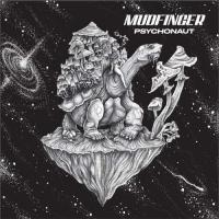 Mudfinger-Psychonaut