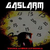Gaslarm-Triskaidekaphobia