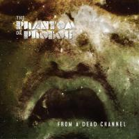 The Phantom of Phobos-From a Dead Channel