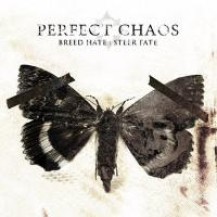 Perfect Chaos - Breed Hate : Steer Fate mp3