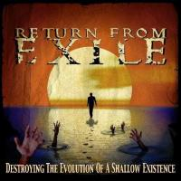 Return from Exile-Destroying the Evolution of a Shawdow Existence