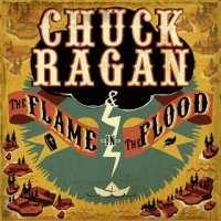Chuck Ragan-The Flame In The Flood