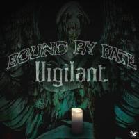 Bound By Fate-Vigilant