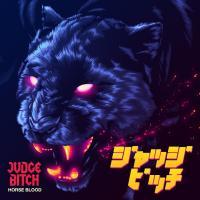 Judge Bitch-Horse Blood