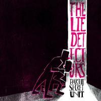 The Lie Detectors-Part III: Secret Unit