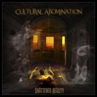Cultural Abomination-Shattered Reality