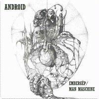 Android-Embergép / Man Maschine