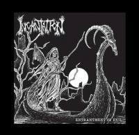 Incantation-Entrantment of Evil (vinyl rip,Re-released 2015 )