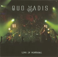 Quo Vadis-Live In Montreal
