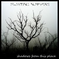 Floating Nowhere-Shadows From This Place