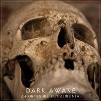 Dark Awake-Atropos Of Eudaimonia
