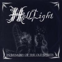 HellLight-In Memory of the Old Spirits