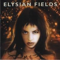 Elysian Fields-Bleed Your Cedar