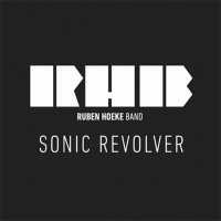 Ruben Hoeke Band-Sonic Revolver