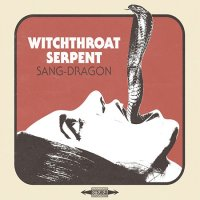 Witchthroat Serpent-Sang-Dragon
