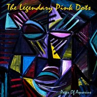 The Legendary Pink Dots-Pages Of Aquarius