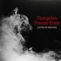 Rosegarden Funeral Party-Gates Of Heaven