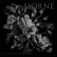 Morne-To the Night Unknown