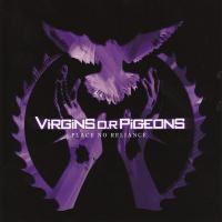 Virgins O.R. Pigeons-Place No Reliance